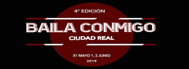 4to Baila Conmigo Ciudad Real 31 Mayo 1,2 Junio 19