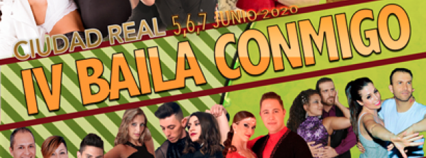 5to Baila Conmigo Ciudad Real 5,6,7 Junio 2020